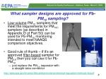 what sampler designs are approved for pb pm 10 sampling
