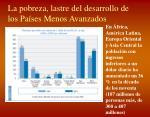 la pobreza lastre del desarrollo de los pa ses menos avanzados