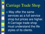 carriage trade shop14