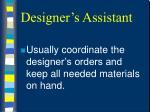 designer s assistant36