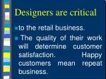 designers are critical