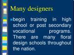 many designers