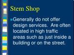 stem shop