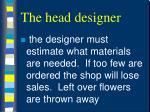 the head designer45