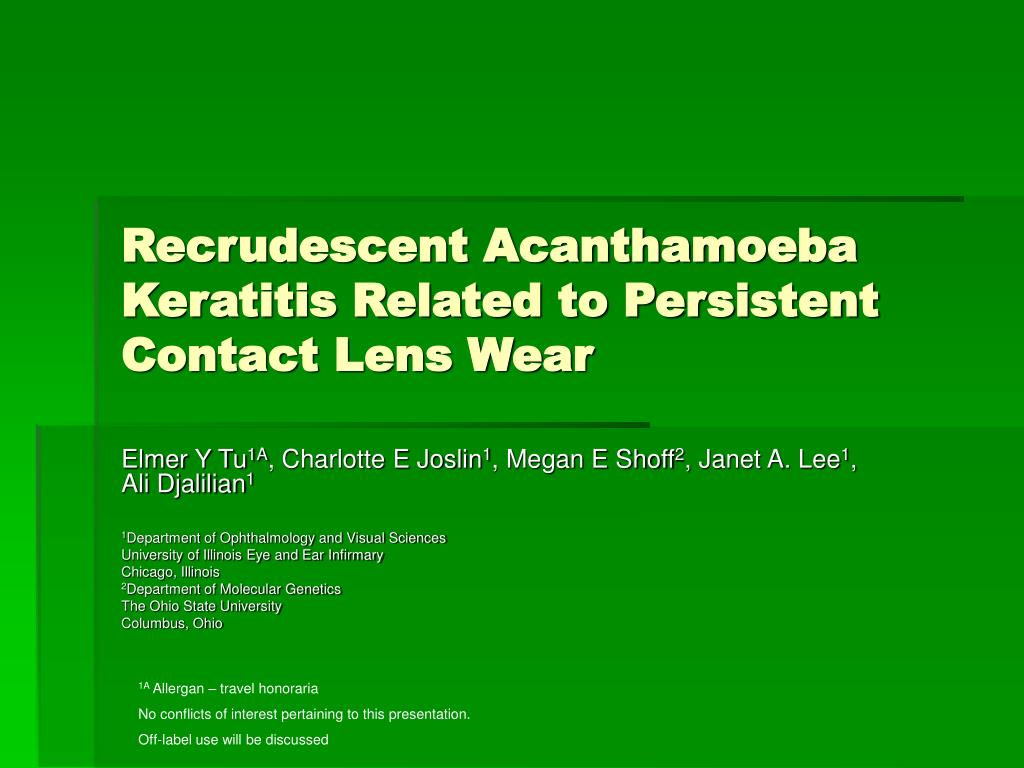 recrudescent acanthamoeba keratitis related to persistent contact lens wear l.