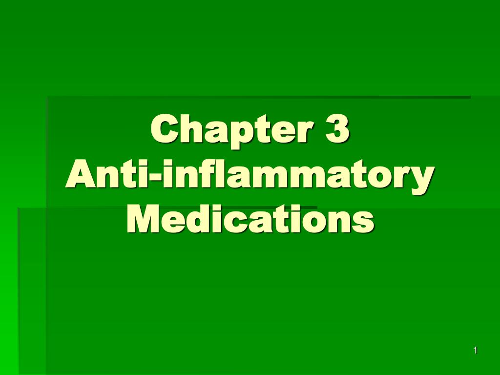 chapter 3 anti inflammatory medications l.