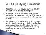 vgla qualifying questions