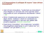 1 5 innovazione sviluppo di nuove user driven innovations