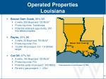 operated properties louisiana
