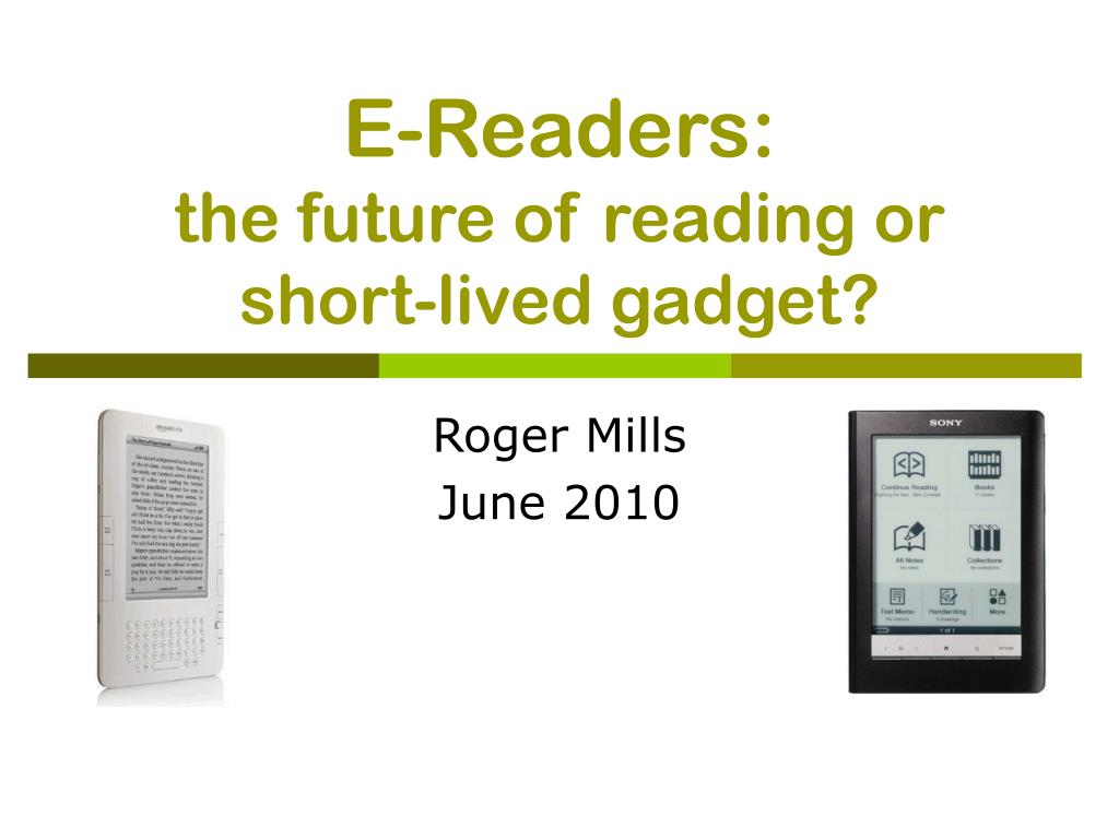 e readers the future of reading or short lived gadget l.