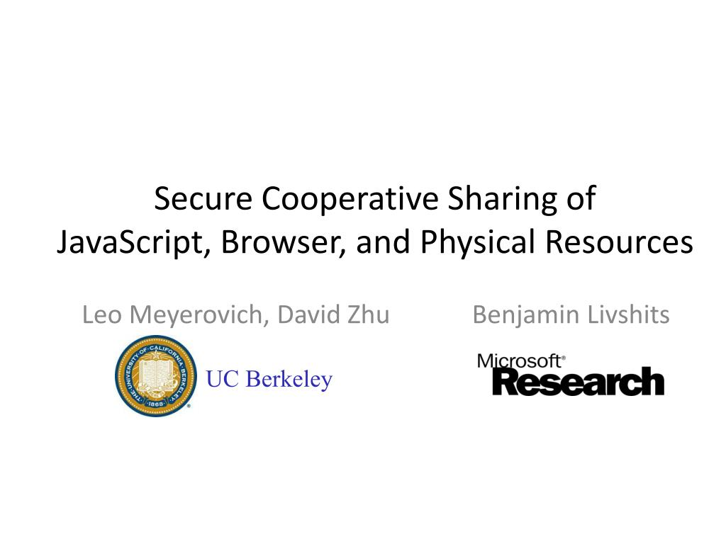 secure cooperative sharing of javascript browser and physical resources l.