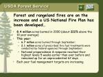 forest and rangeland fires are on the increase and a us national fire plan has been developed