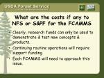 what are the costs if any to nfs or s pf for the fcamms