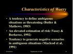 characteristics of worry