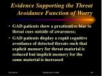 evidence supporting the threat avoidance function of worry29