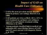 impact of gad on health care utilization15