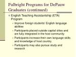 fulbright programs for depauw graduates continued
