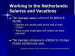working in the netherlands salaries and vacations