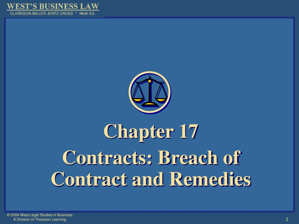 chapter 17 contracts breach of contract and remedies l.