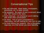 conversational tips