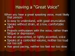 having a great voice