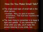 how do you make small talk