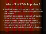 why is small talk important