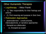 other humanistic therapies