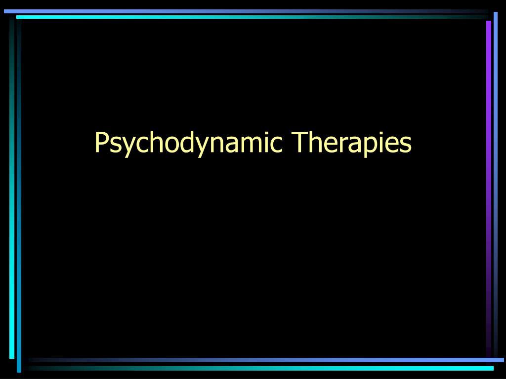 psychodynamic therapies l.