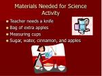 materials needed for science activity