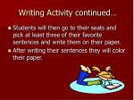 writing activity continued