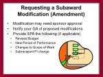 requesting a subaward modification amendment
