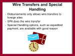 wire transfers and special handling