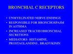 bronchial c receptors