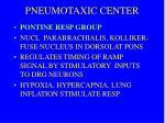 pneumotaxic center