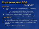 customers and soa