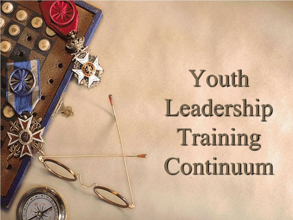 youth leadership training continuum l.