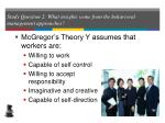 study question 2 what insights come from the behavioral management approaches24