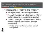 study question 2 what insights come from the behavioral management approaches25