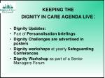 keeping the dignity in care agenda live