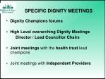 specific dignity meetings