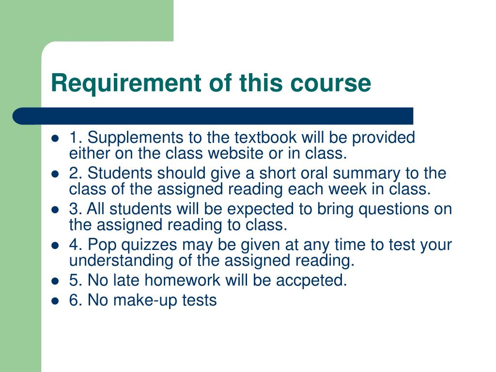 Requirement of this course