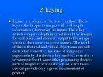 z keying23