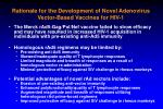 rationale for the development of novel adenovirus vector based vaccines for hiv 1