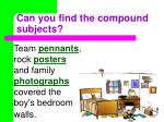can you find the compound subjects21