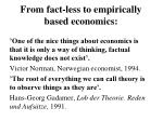from fact less to empirically based economics