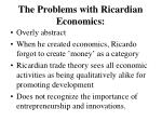 the problems with ricardian economics