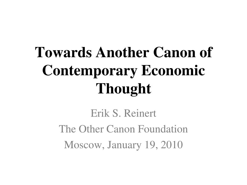 towards another canon of contemporary economic thought l.