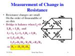 measurement of change in resistance