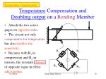temperature compensation and doubling output on a bending member